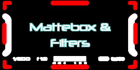 Mattebox & Filters