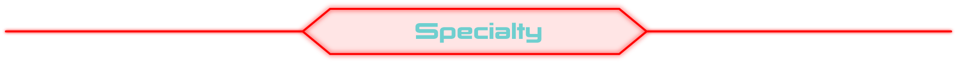 Specialty